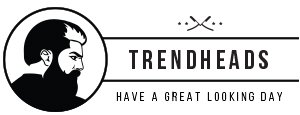 Trendheads – have a great looking day